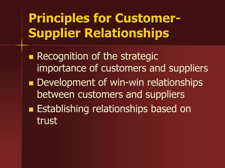 Principles for Customer-Supplier Relationships