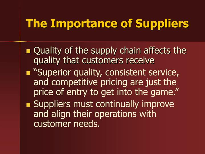 The Importance of Suppliers