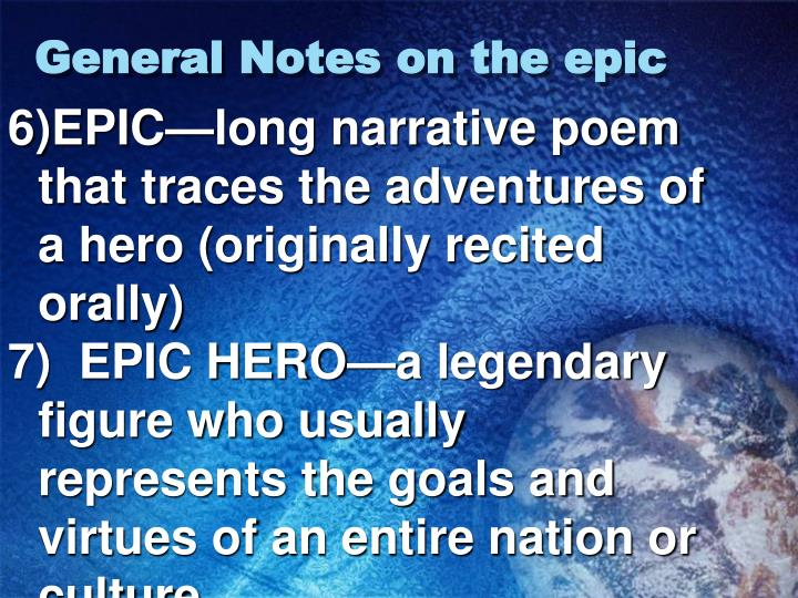 General Notes on the epic