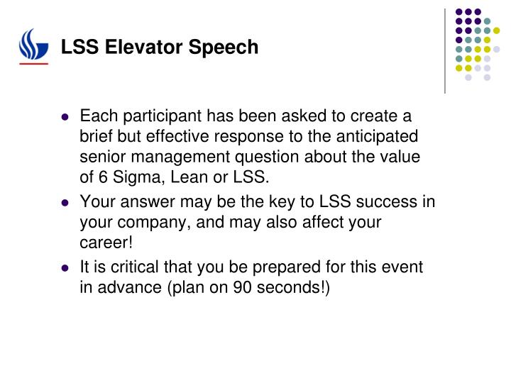 LSS Elevator Speech