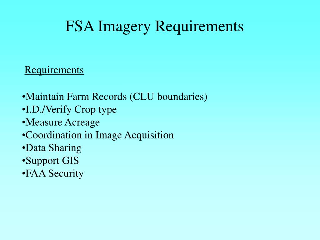 FSA Imagery Requirements