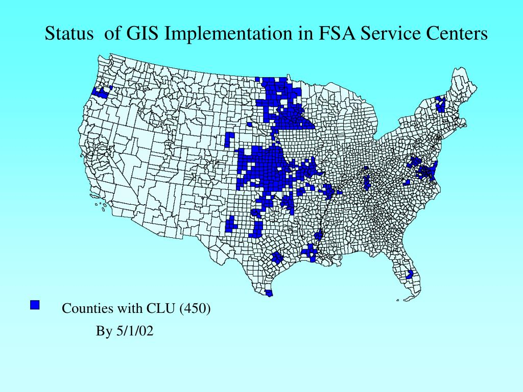 Status  of GIS Implementation in FSA Service Centers