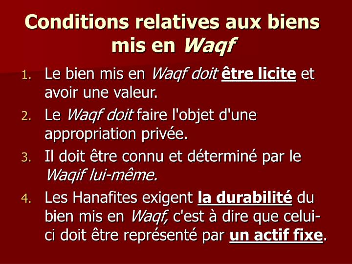 Conditions relatives aux biens mis en