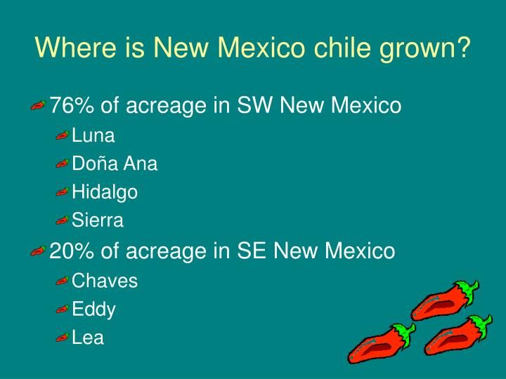 Where is new mexico chile grown