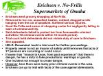 erichsen v no frills supermarkets of omaha