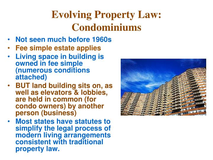 Evolving Property Law: Condominiums