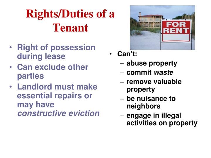 Right of possession during lease