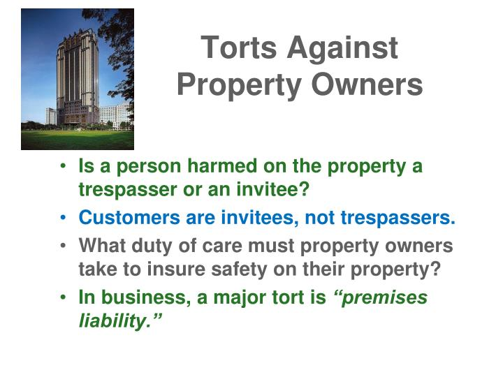 Torts Against Property Owners