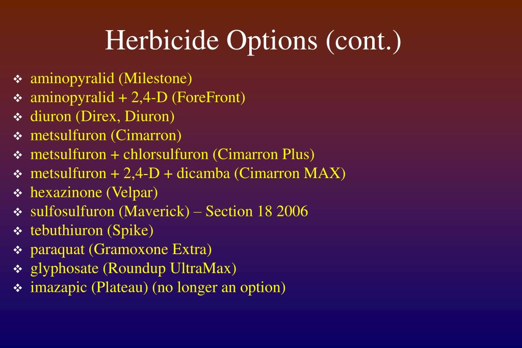 Herbicide Options (cont.)