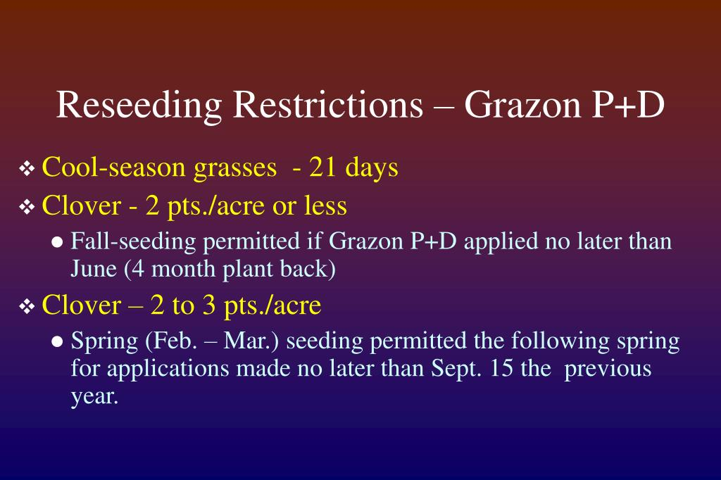 Reseeding Restrictions – Grazon P+D