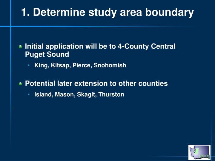 1. Determine study area boundary