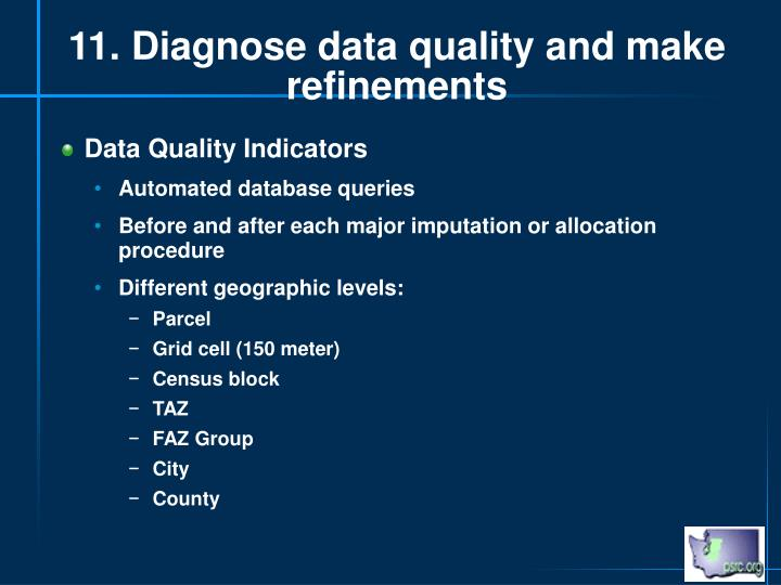 11. Diagnose data quality and make refinements