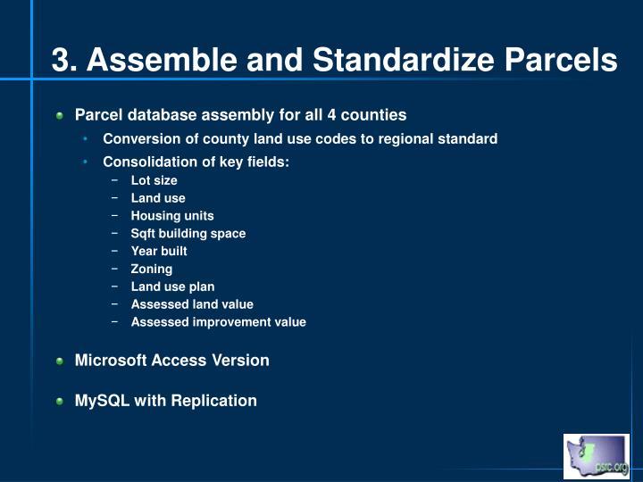 3. Assemble and Standardize Parcels