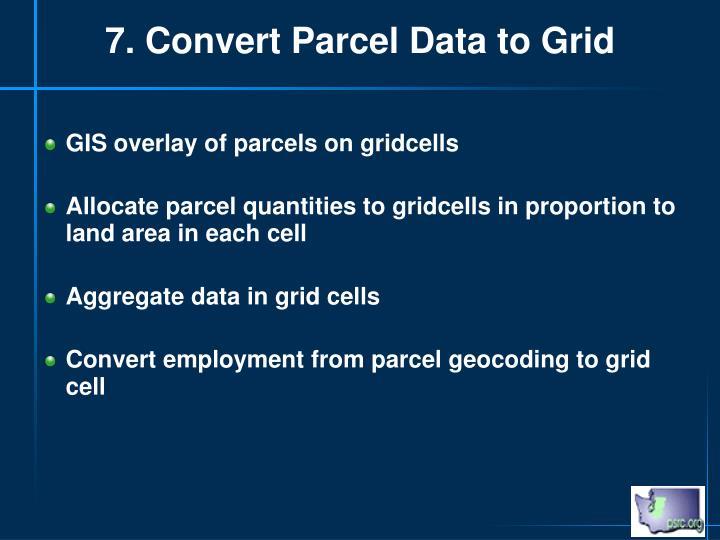 7. Convert Parcel Data to Grid