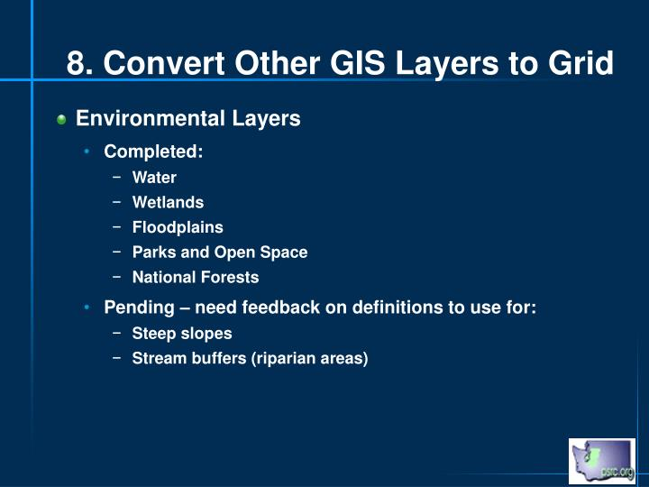 8. Convert Other GIS Layers to Grid