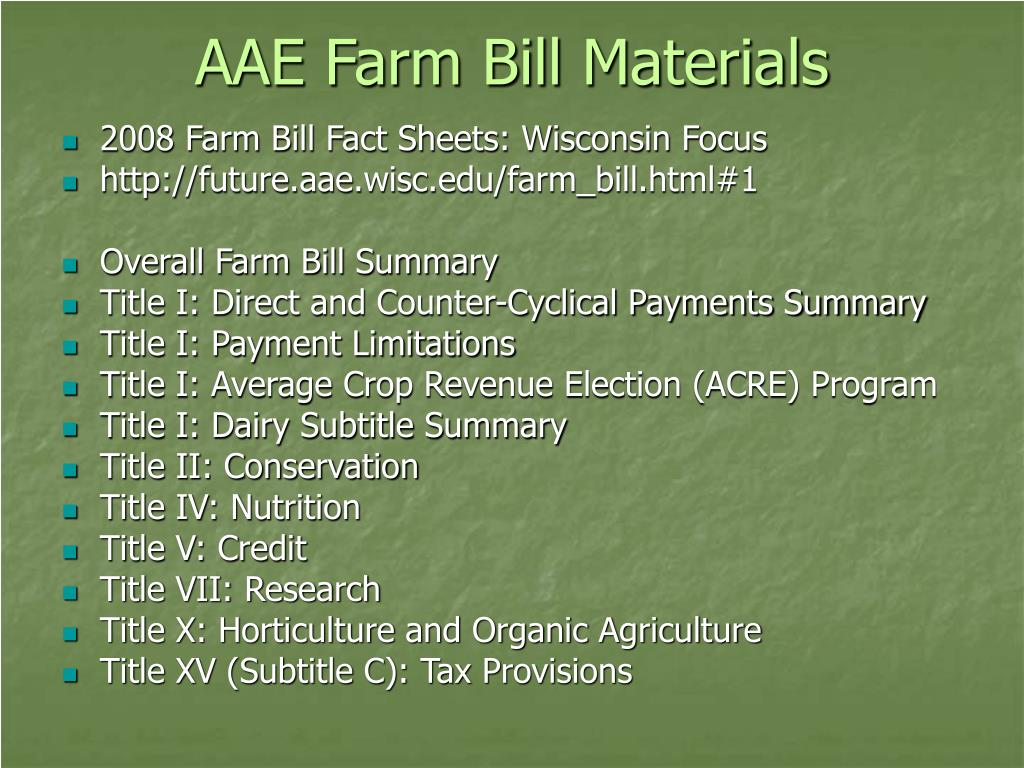 AAE Farm Bill Materials