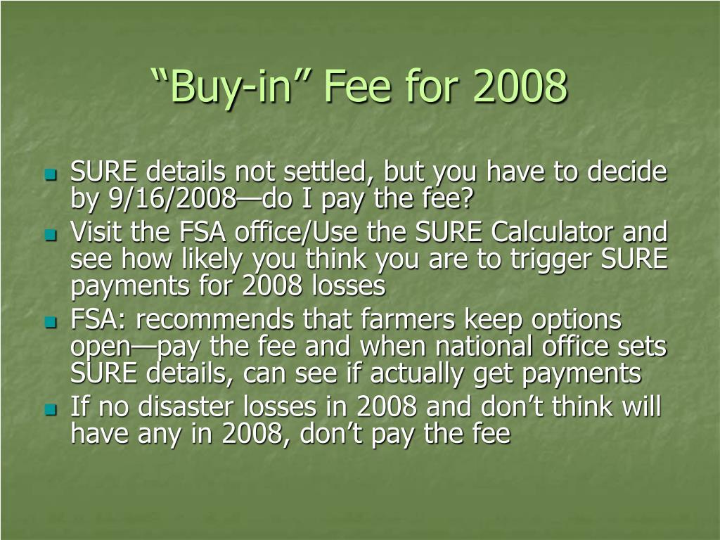 """Buy-in"" Fee for 2008"