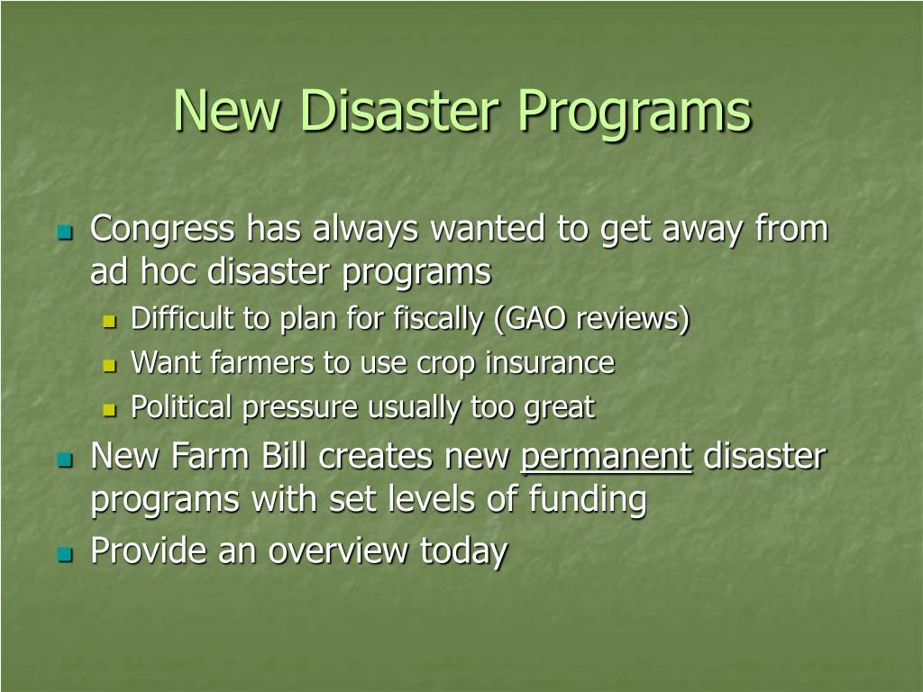 New Disaster Programs