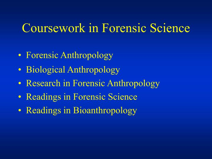 Coursework in Forensic Science