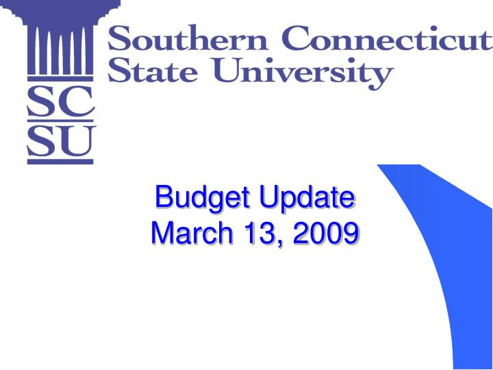 Budget update march 13 2009
