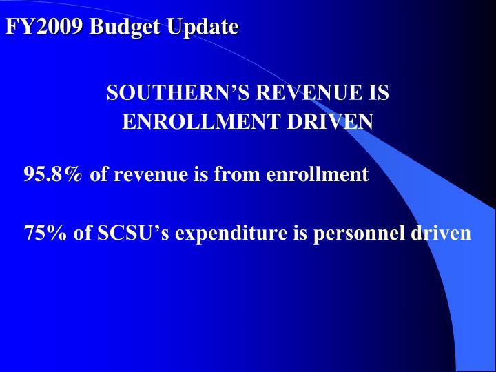 FY2009 Budget Update