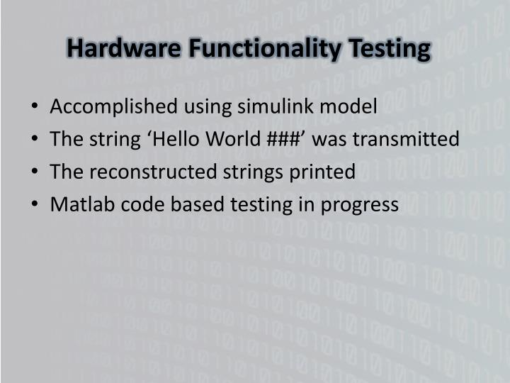 Hardware Functionality Testing