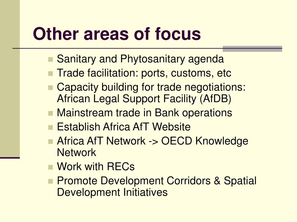 Other areas of focus