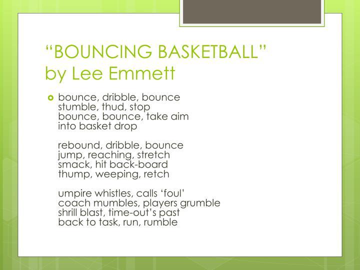 """BOUNCING BASKETBALL"""
