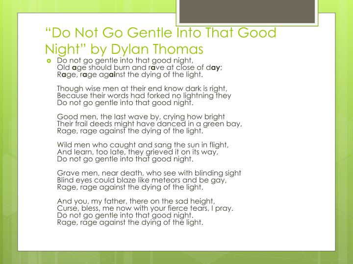 """Do Not Go Gentle Into That Good Night"" by Dylan Thomas"