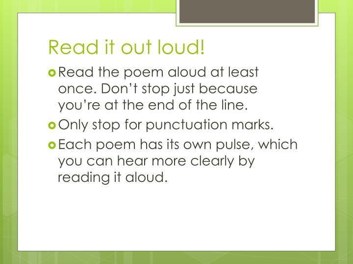Read it out loud!