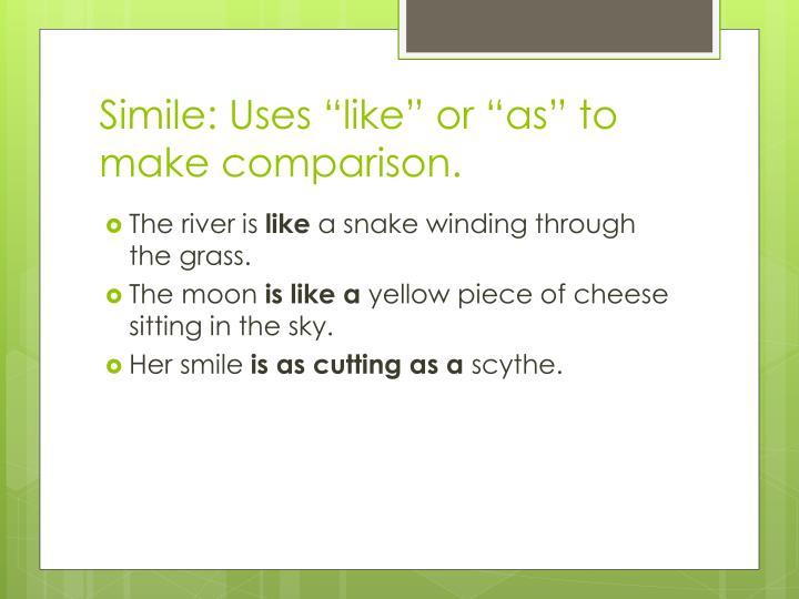 """Simile: Uses """"like"""""""