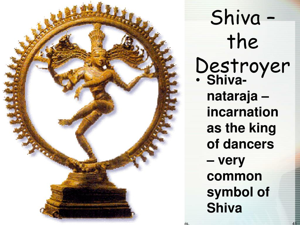 Shiva – the Destroyer