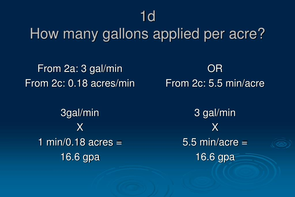 From 2a: 3 gal/min
