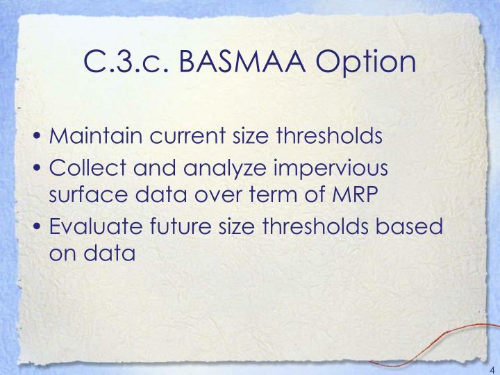 C.3.c. BASMAA Option