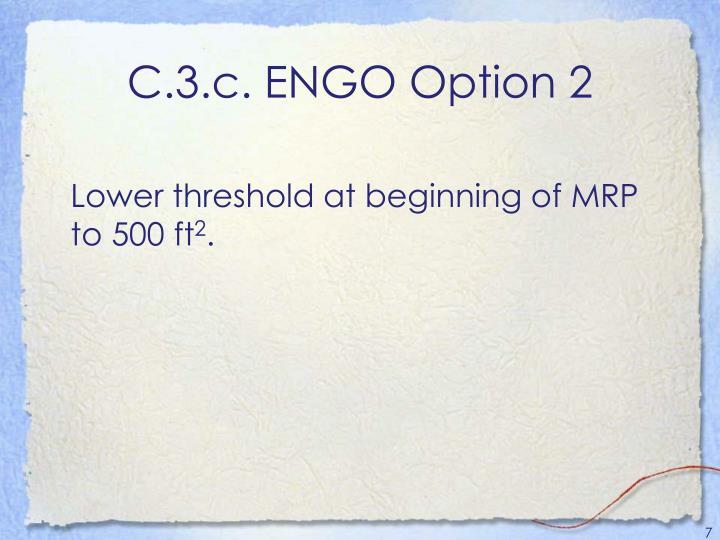 C.3.c. ENGO Option 2