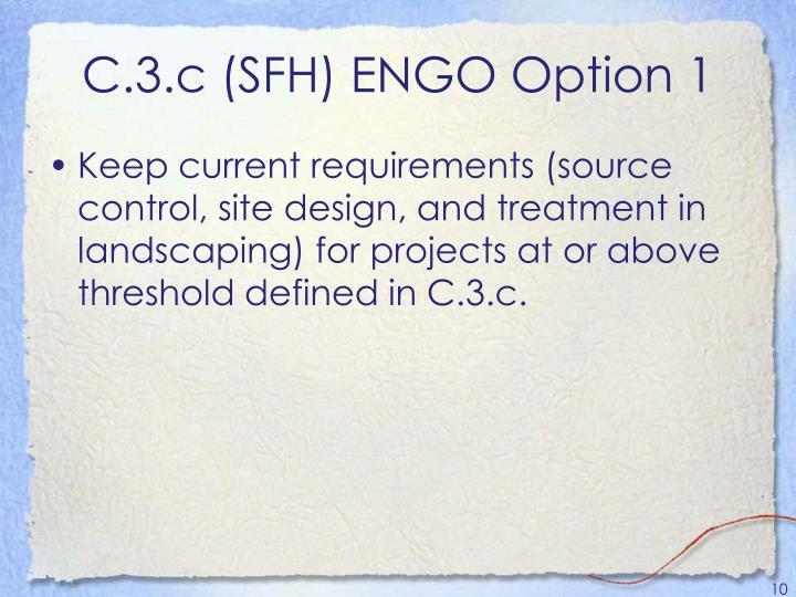C.3.c (SFH) ENGO Option 1
