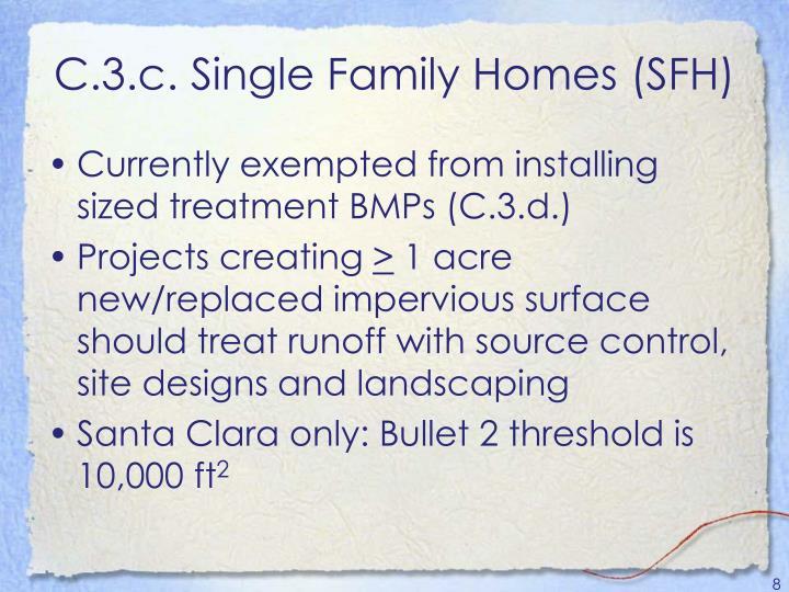 C.3.c. Single Family Homes (SFH)