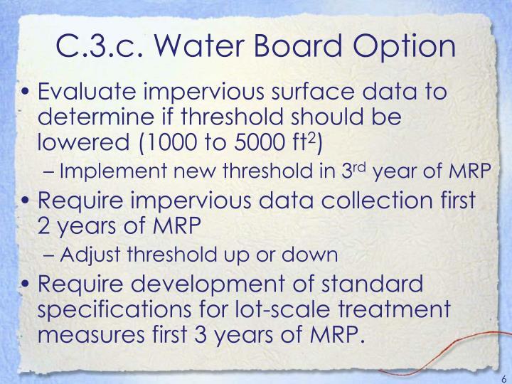 C.3.c. Water Board Option