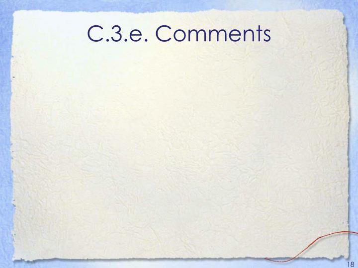 C.3.e. Comments