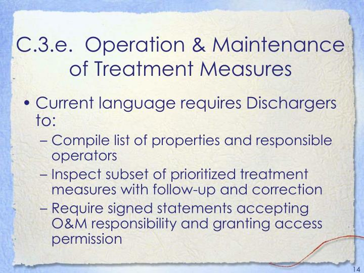 C.3.e.  Operation & Maintenance of Treatment Measures