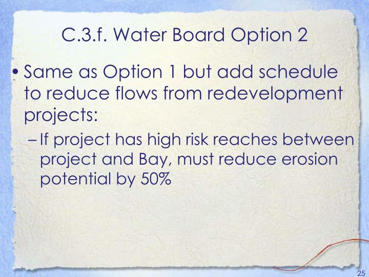 C.3.f. Water Board Option 2