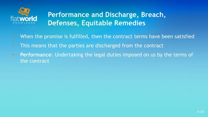 Performance and Discharge, Breach,