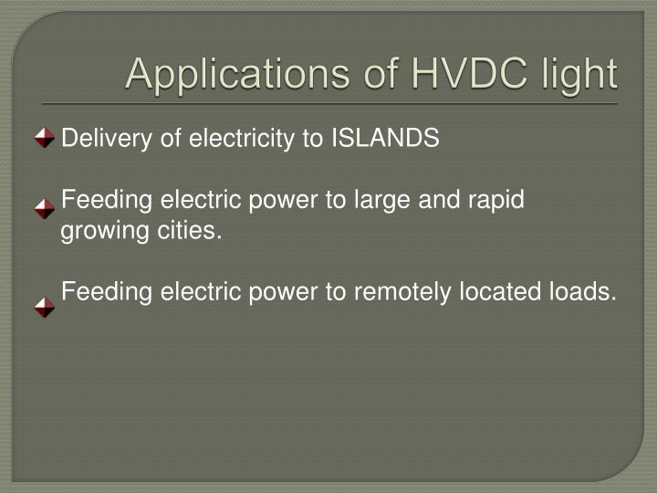 Applications of HVDC light