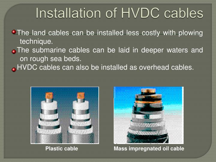 Installation of HVDC cables