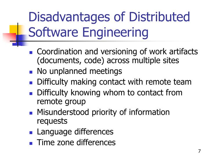 Disadvantages of Distributed Software Engineering