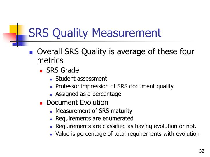 SRS Quality Measurement