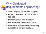 why distributed requirements engineering