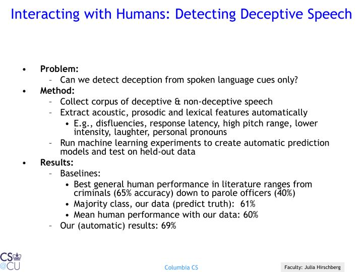 Interacting with Humans: Detecting Deceptive Speech