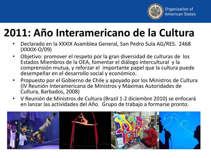 2011: Año Interamericano de la Cultura