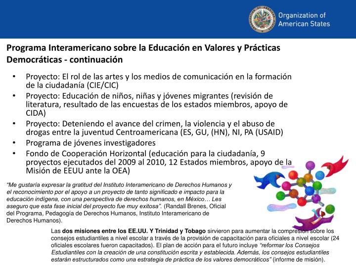 Programa Interamericano sobre la Educación en Valores y Prácticas Democráticas - continuación